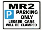 MR2 Large ParkingSign for toyota mr-2 mr 2 turbo